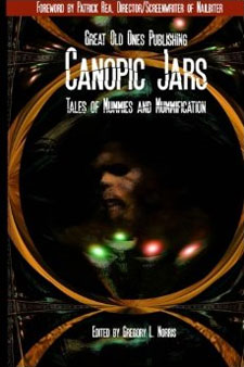Canopic Jars: Tales of Mummies and Mummification from Great Old Ones Publishing