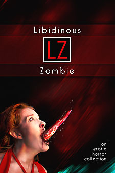 Libidinous Zombie from Stupid Fish Productions