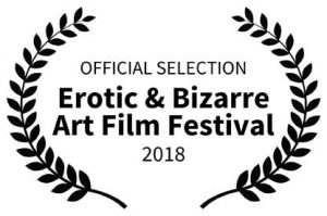 Official Selection - Erotic & Bizarre Art Film Festival